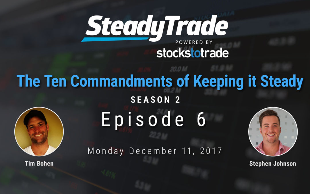 The Ten Commandments of Trading Steady