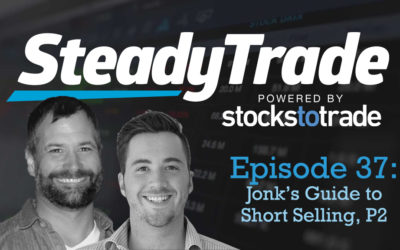 Ep 37- Jonk's Guide to Short Selling, Part 2
