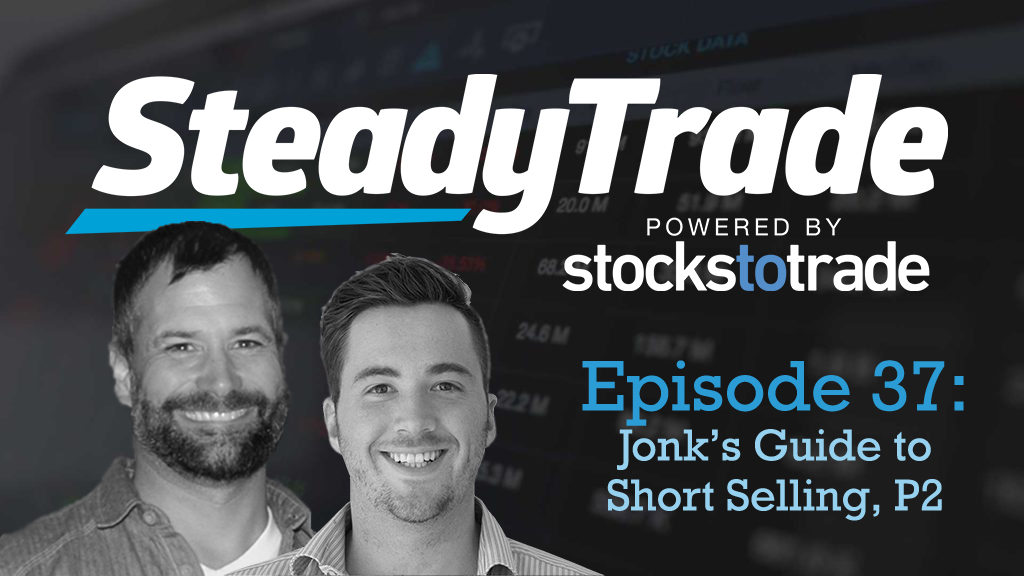 Jonk's Guide to Short Selling, Part 2