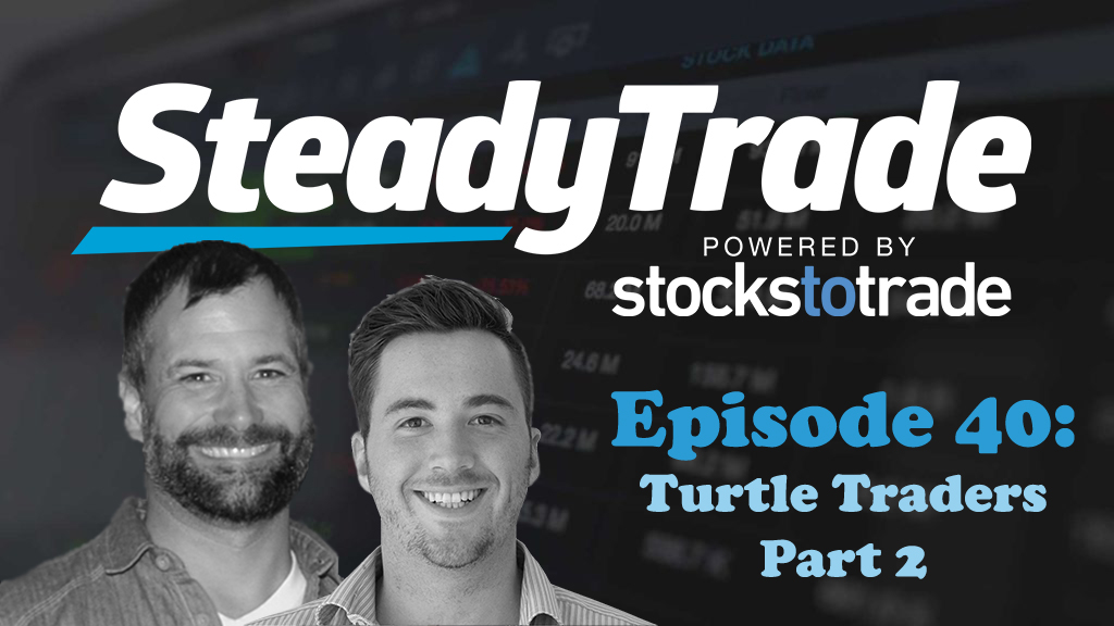 Ep 40 – Turtle Traders, Part 2