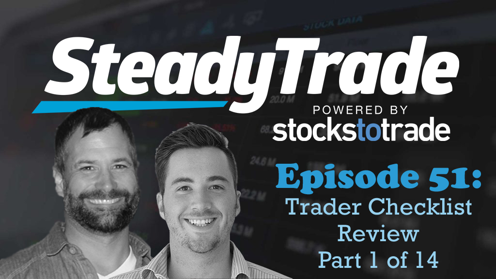 Episode 51: Trader Checklist Review, 1 of 14