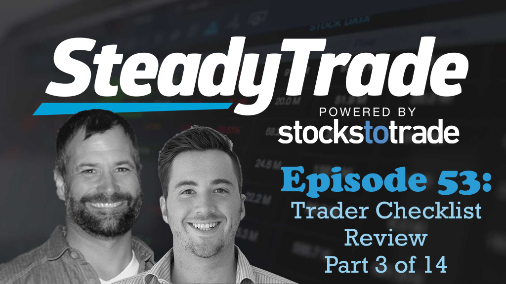 Ep 53 – Trader Checklist Review 3 of 14