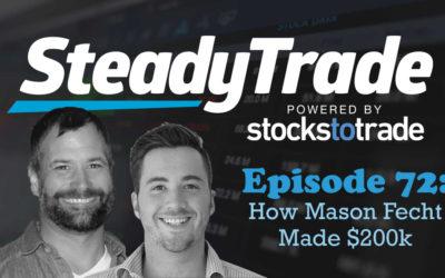 Ep 72 – How Mason Fecht made $200k**