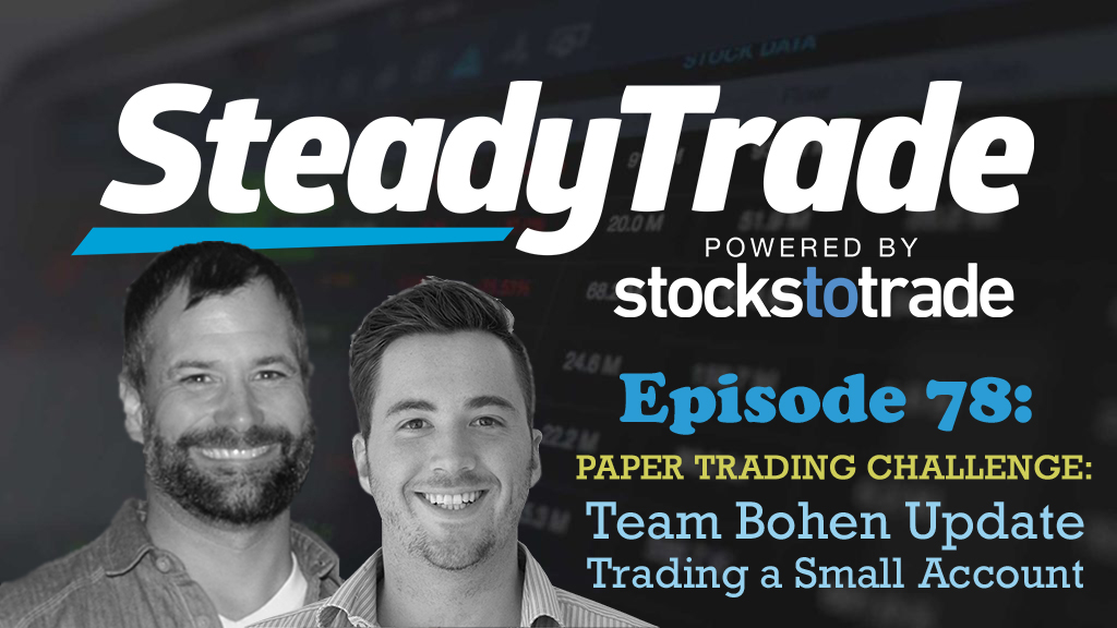 Ep 78 - Trading a Small Account