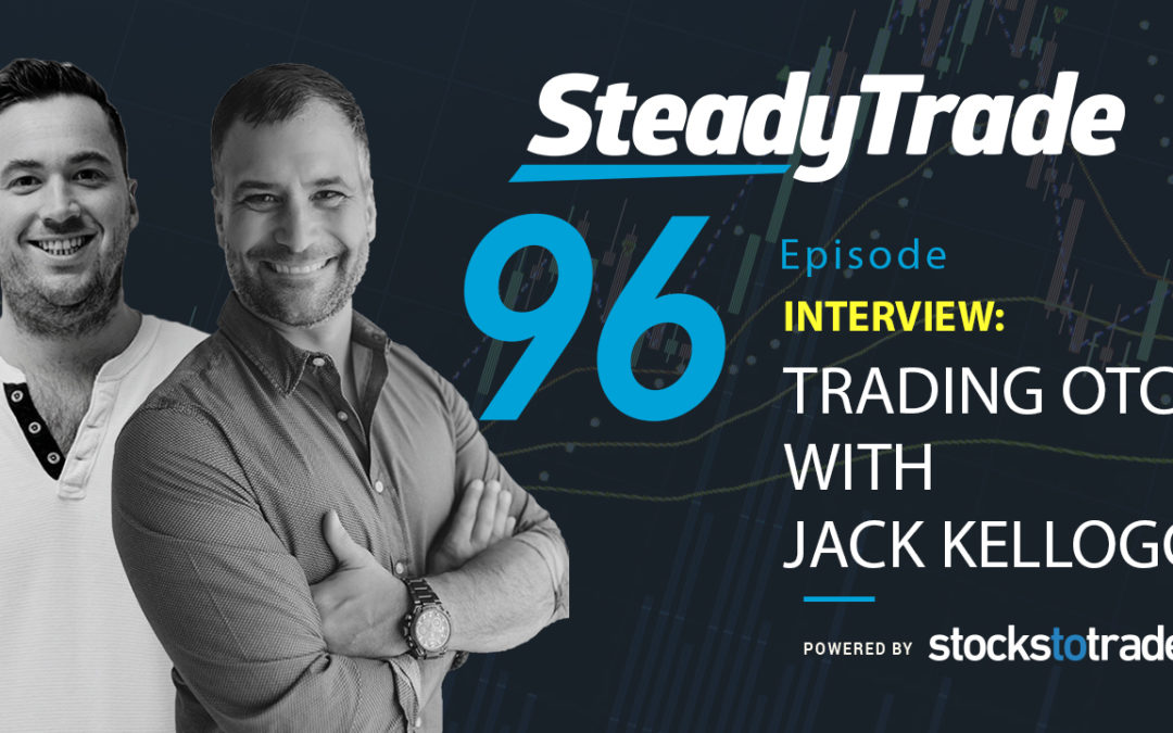 Trading OTCs with Jack Kellogg