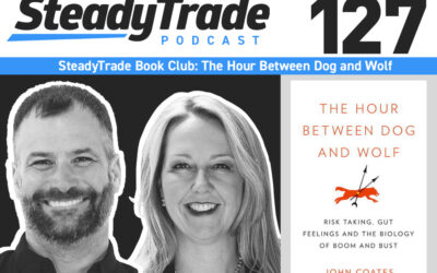 "SteadyTrade Book Club – ""The Hour Between Dog and Wolf"""