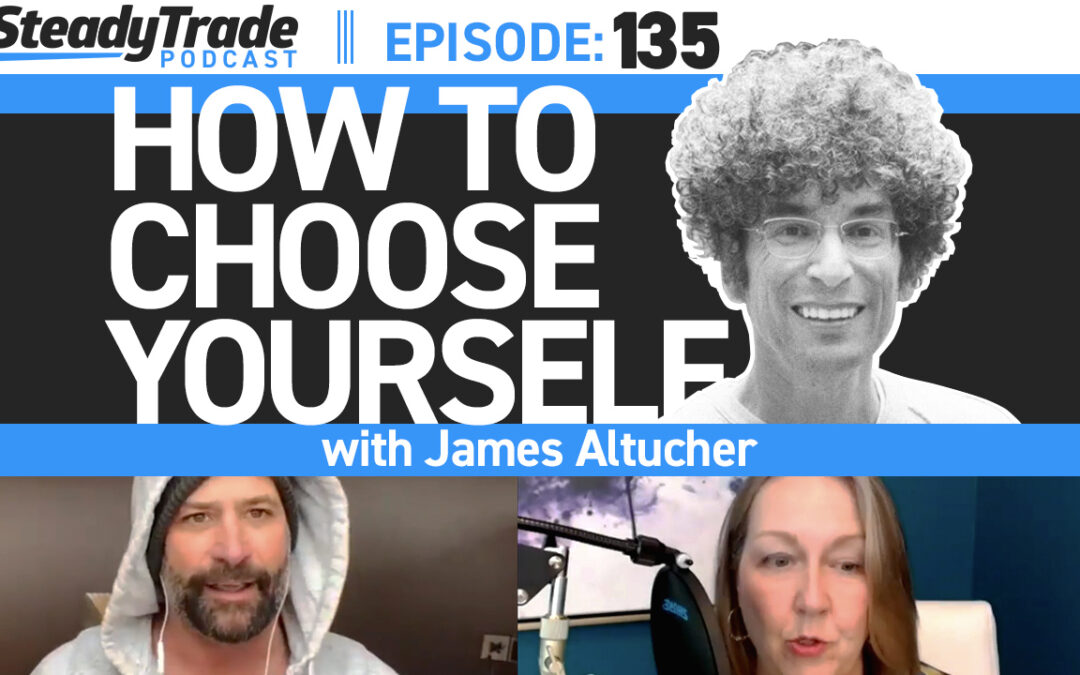 Ep 135: How to Choose Yourself With James Altucher