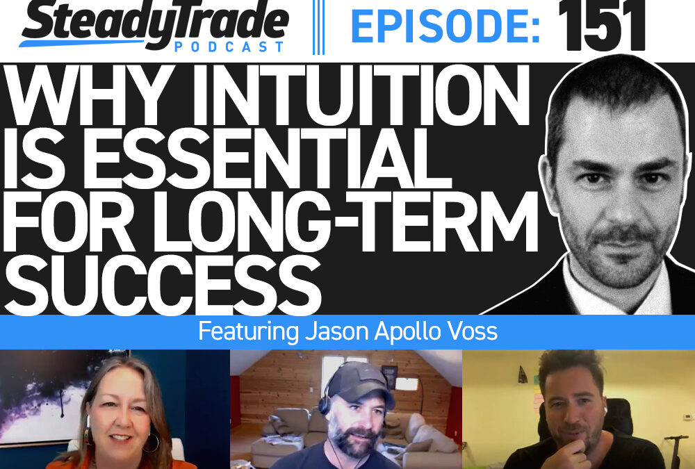 Ep 151: Why Intuition Is Essential for Long-Term Success — Featuring Jason Apollo Voss