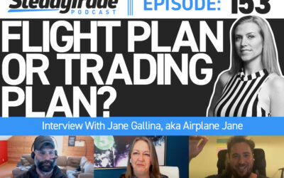 Ep 153: Flight Plan or Trading Plan? Interview With Jane Gallina, aka Airplane Jane