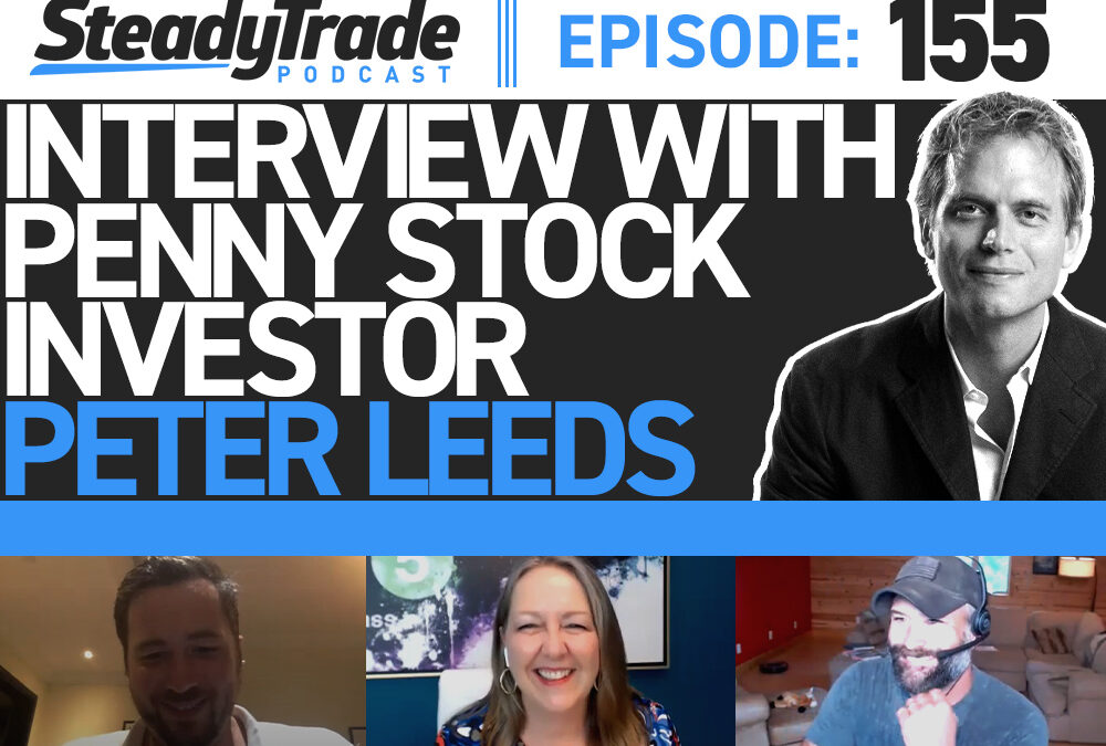 Ep 155: Interview With Penny Stock Investor Peter Leeds