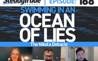 Ep. 168: Swimming in an 'Ocean of Lies' — The Nikola Debacle