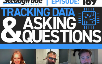 Ep. 169: Tracking Data & Asking Questions