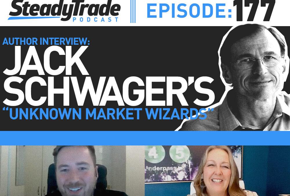"Ep 177: Author Interview: Jack Schwager's ""Unknown Market Wizards"""