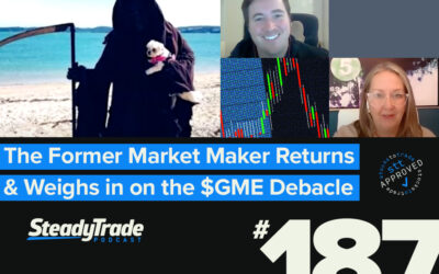 Ep 187: The Former Market Maker Returns — and Weighs in on the $GME Debacle