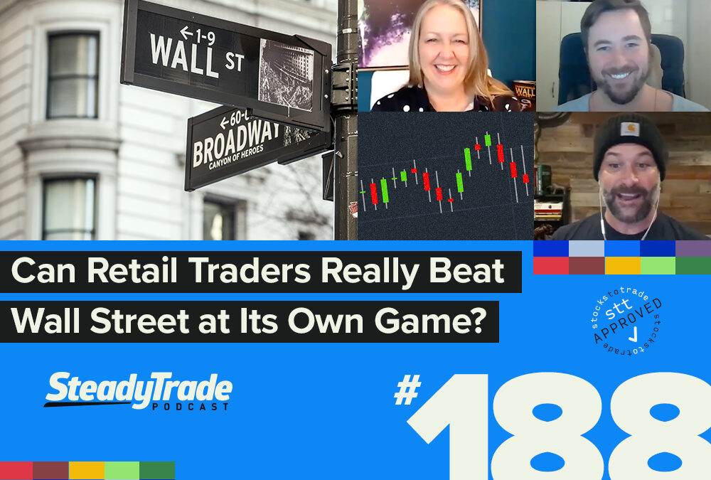 Episode 188: Can Retail Traders Really Beat Wall Street at Its Own Game?