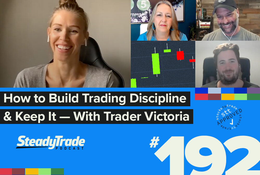 Episode 192: How to Build Trading Discipline and Keep It — With Trader Victoria Prince