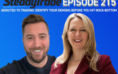 Episode 215: Addicted to Trading: Identify Your Demons Before You Hit Rock-Bottom